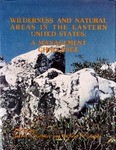 Wilderness and Natural Areas in the Eastern United States: A Management Challenge