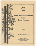 Wood Products Industries in the Texas Economy by Ricardo Clemente
