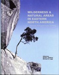Wilderness and Natural Areas in Eastern North America by David Kulhavy and Michael Legg