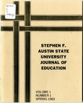 Stephen F Austin State University Journal of Education Vol. 1 No. 1 by Mary Appleberry, Ronnie Barra, Nancy Clark, Kent Cochran, Michael Fitsko, Thomas D. Franks, Patsy Hallman, Betty Harrison, Douglas J. House, Milton Payne, Dale Perritt, Glenn C. Shinn, and Wendall Spreadbury