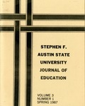 Stephen F Austin State University Journal of Education Vol. 3 No. 1 by Barbara Barrett, Carolyn Baxter, Camille G. Bell, Donna Couchenour, Renee Chreech, Charlene Crocker, Sue E. Butts, James M. DiNucci, Gloria E. Durr, Mack Hall, Lynn Luther, Melodie McDonald, Douglas Prewitt, Frank Smith, and Connie Spreadbury