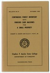 Forestry Bulletin No. 5: Continuous Forest Inventory with Punch Card Machines for a Small Property by Robert D. Baker and Ellis V. Hunt Jr.