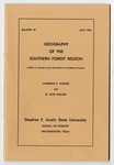 Forestry Bulletin No. 18: Geography of the Southern Forest Region by Laurence C. Walker and G. Loyd Collier