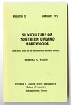 Forestry Bulletin No. 22: Silviculture of Southern Upland Hardwoods