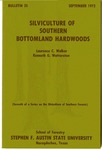 Forestry Bulletin No. 25: Silviculture of Southern Bottomland Hardwoods by Laurence C. Walker and Kenneth G. Watterson